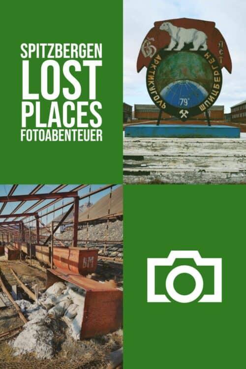 Spitzbergen Lost Places Fototour