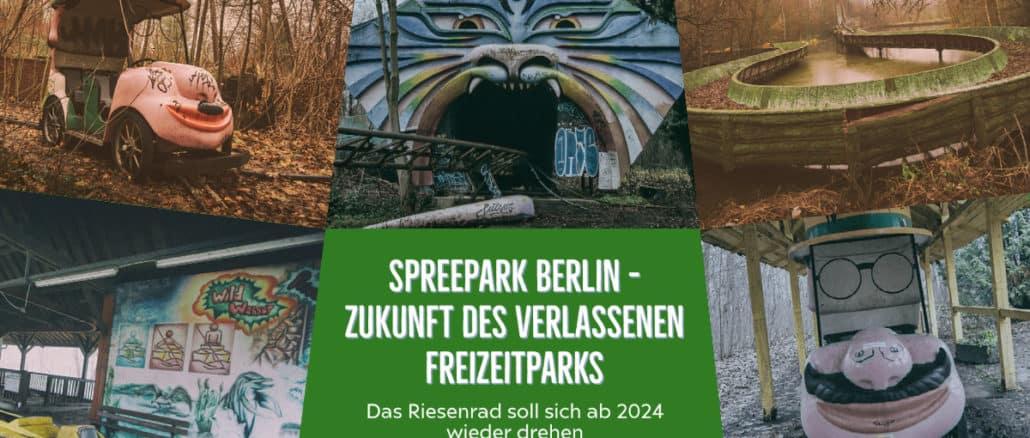 Lost Places Berlin - Spreepark