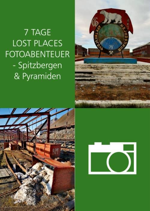 Reise nach Spitzbergen in einer kleinen Gruppe mit Lost Places Fototour in Pyramiden