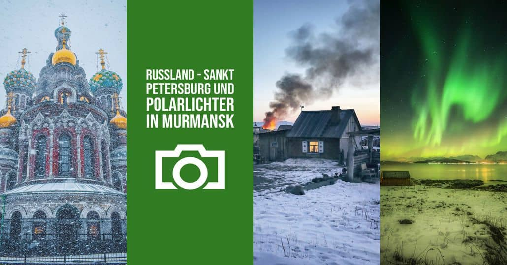 Sankt Petersburg und Polarlichter in Murmansk