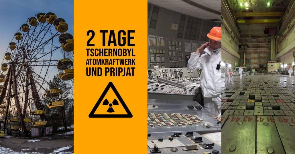 2 Tage Atomkraftwerk und Pripjat Tour